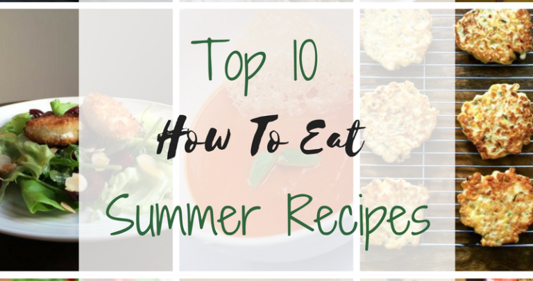 Our Top Ten Favourite Summer Recipes